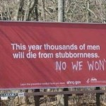 Stubbornness kills men