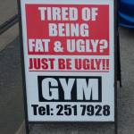 Tired of being fat & ugly