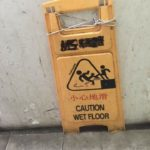 Caution, Wet Floor!