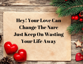 Your Love Can Change The Narcissist