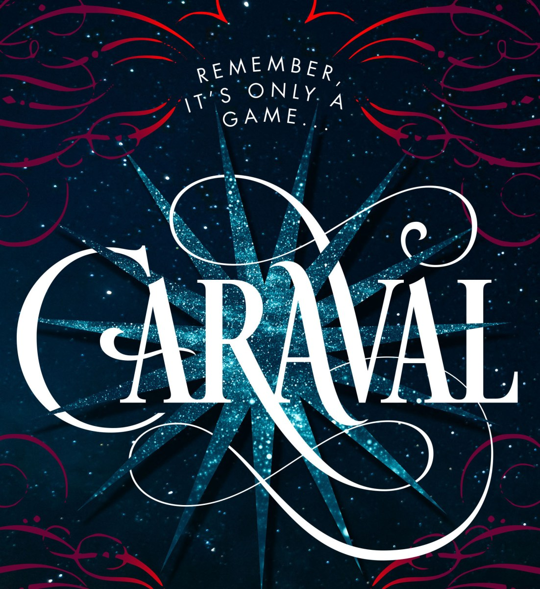 Where Has Caraval BEEN All My Life?!?!