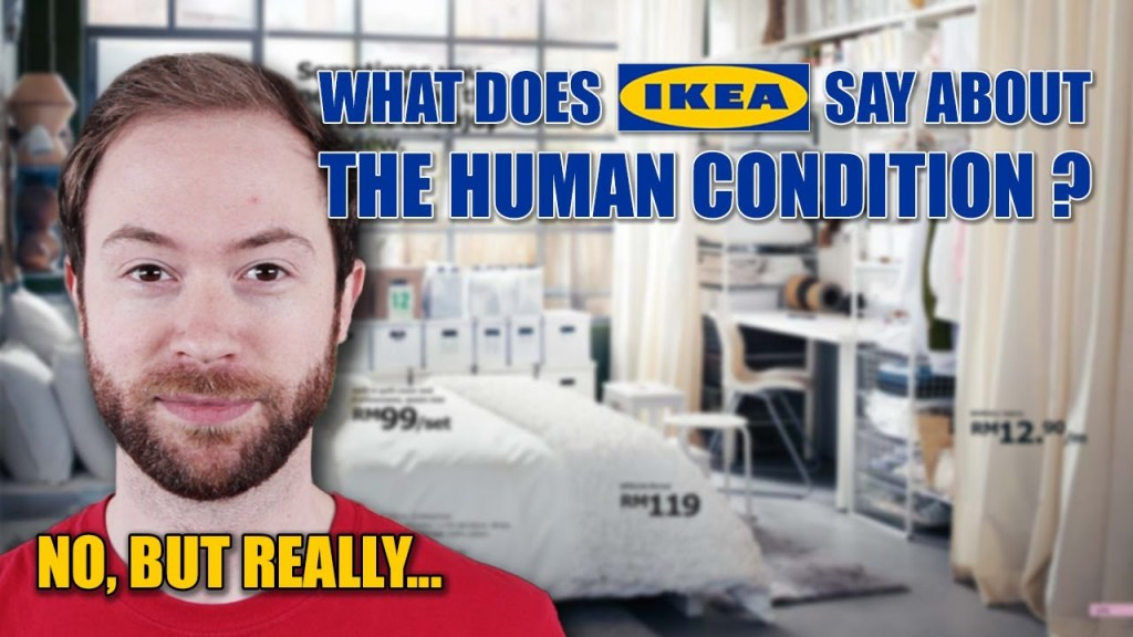 What Does IKEA Actually Say About The Human Condition by