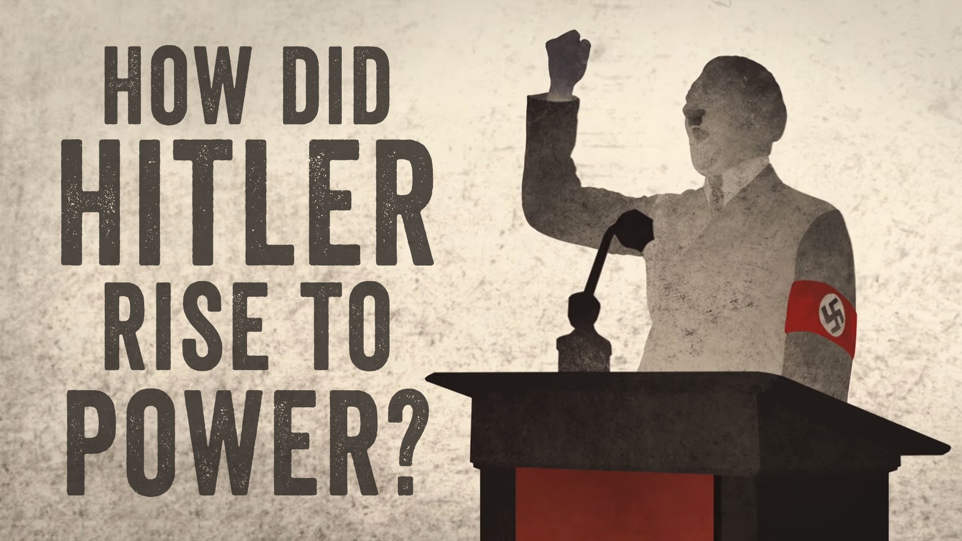 How Hitler Rose To Power By Skillfully Exploiting People S