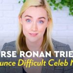 Saoirse Ronan Attempts to Correctly Pronounce the Names of Other Actors With Difficult Names