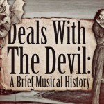 The Spellbinding History of How the Devil Allegedly Inserted Himself Into Legendary Music Careers