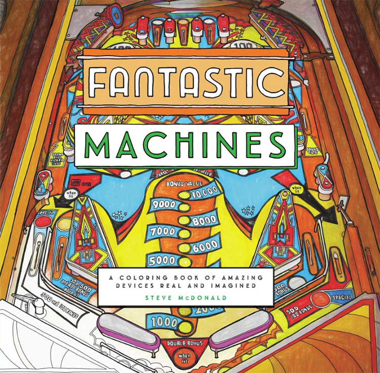 fantastic-machines Fantastic Machines, A Coloring Book Filled With Fun Images of Real and Imagined Devices Random
