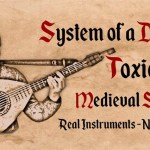 An Incredible Medieval Cover of System of a Down's 'Toxicity' Performed on Traditional Instruments