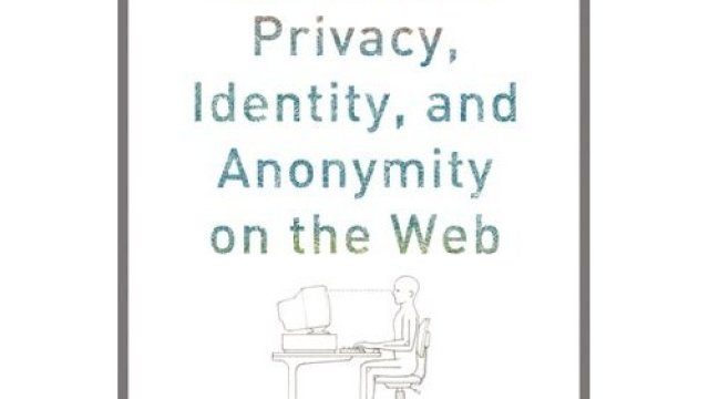 hacking the future privacy identity and anonymity on the web a book - Epic Consultant