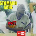 Praize victor comedy – Stomach Ache