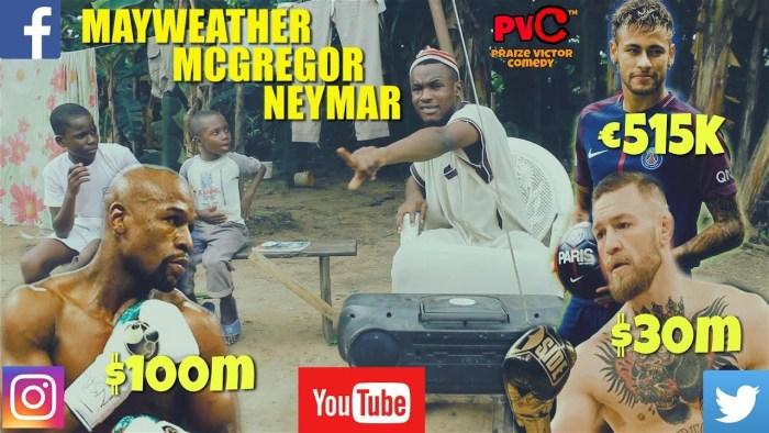 Praize Victor Comedy – May-Weather, MC-Gregor and Neymar