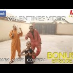 VALENTINES VIDEO (Mark Angel Comedy) (Bonus)