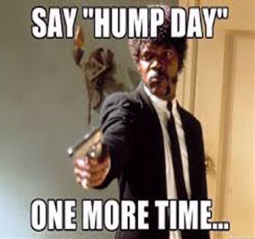 Hump Day One More Time