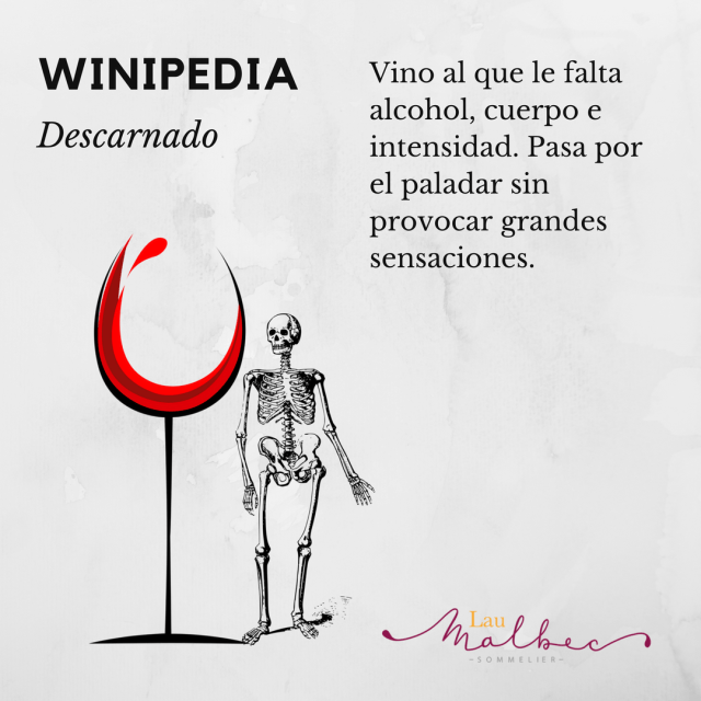 Winipedia Qué es un vino descarnado