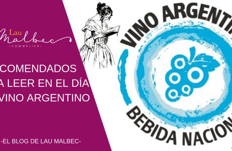 Recomendados para leer en el Día del vino argentino