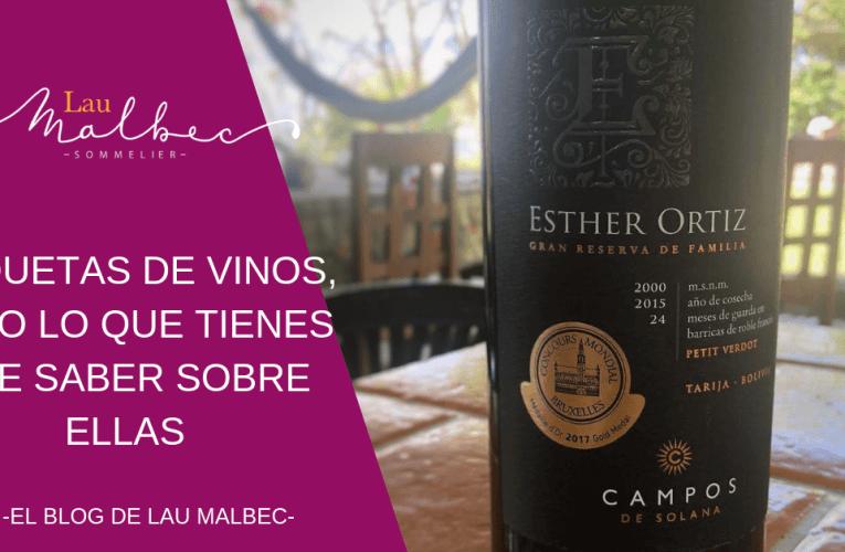 Etiquetas de vinos, todo lo que tienes que saber sobre ellas