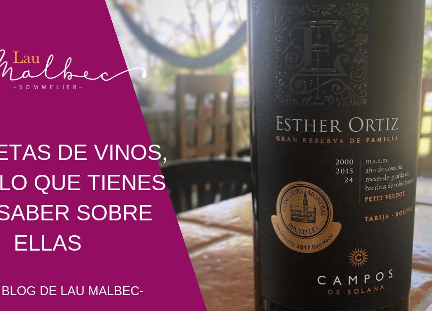 leer la etiqueta de un vino, el blog de Lau Malbec