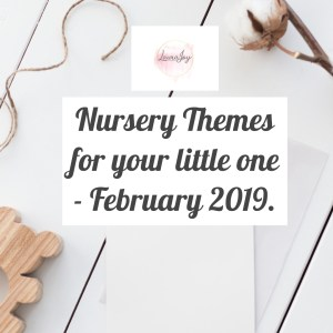 Nursery Themes for your little one - February 2019. Title page. Image by Laura Joy Photography. Newborn Photographer, Glasgow.