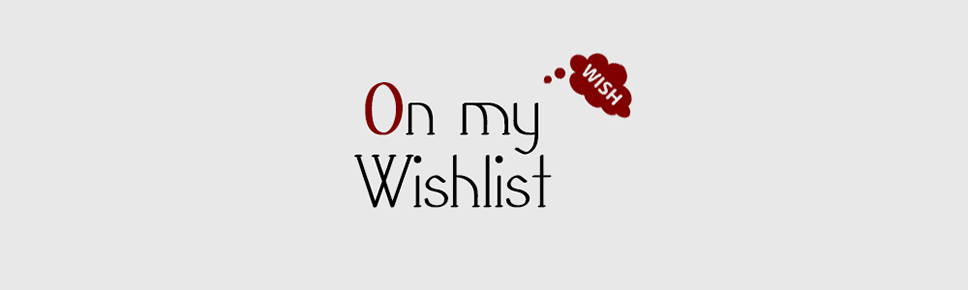 On my Wishlist #6 – Février 2016 two – Editions Lumen