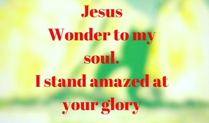 Wonder To My Soul