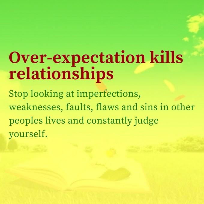 over expectation kills relationships