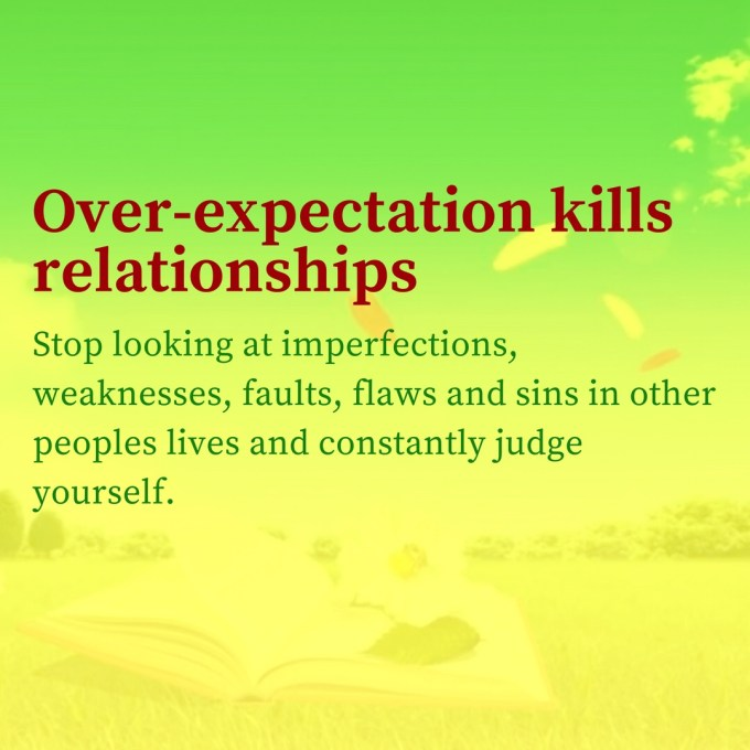 over expectation kills relationships