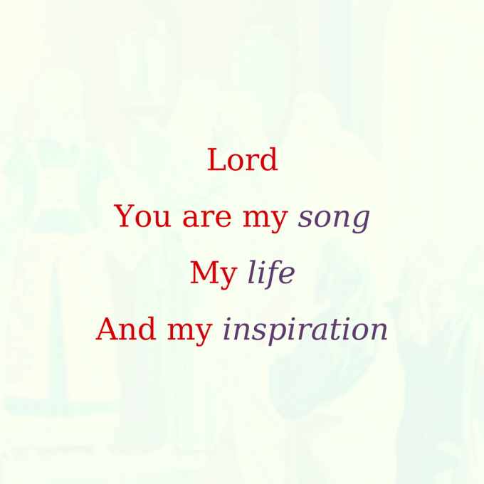 LordYou are my songMy lifeAnd my inspiration (1).png