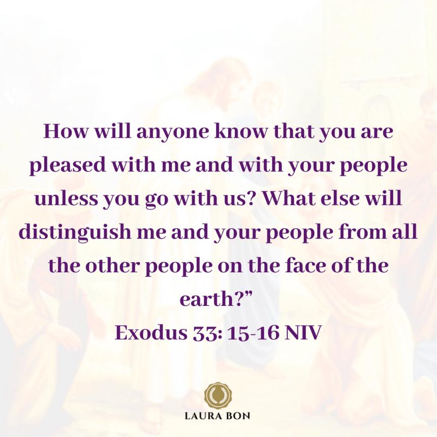 Exodus 33_ 15-16 NIV.png