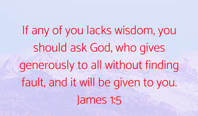 Constantly Pray To God For Wisdom
