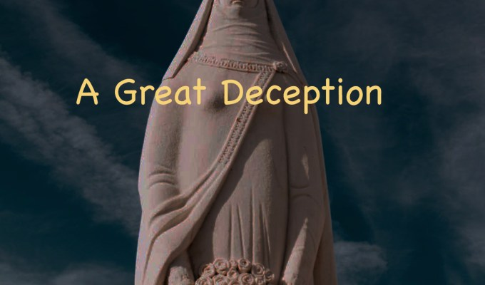 A Great Deception