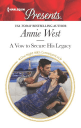 A Vow To Secure His Legacy by Annie West
