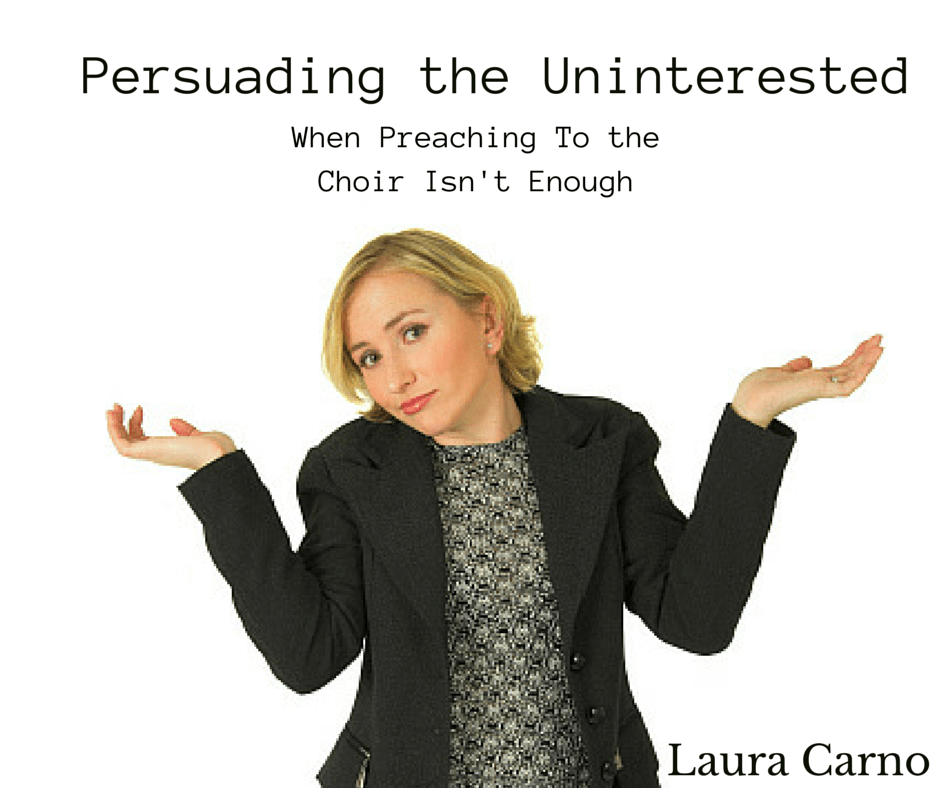 Laura Carno speaks on persuading the uninterested