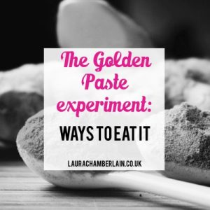 The golden paste Turmeric experiment: ways to eat it and hide the taste
