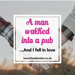 A man walked into a pub... and I fell in love. The story of how I met my partner