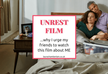 Why I urge my friends to Watch Unrest, a film about ME