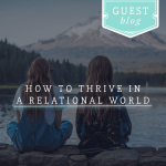 How-to-Thrive-in-a-Relational-World