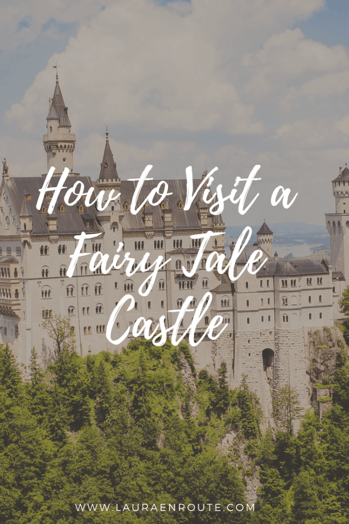 How to Visit a Fairy Tale Castle - www.lauraenroute.com