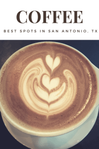 Best Coffee Spots in San Antonio, TX - www.lauraenroute.com