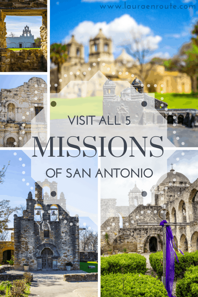 Visit all 5 Missions of San Antonio, Texas - www.lauraenroute.com