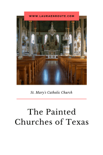 St Marys Catholic Church - The Painted Churches of Texas - www.lauraenroute.com