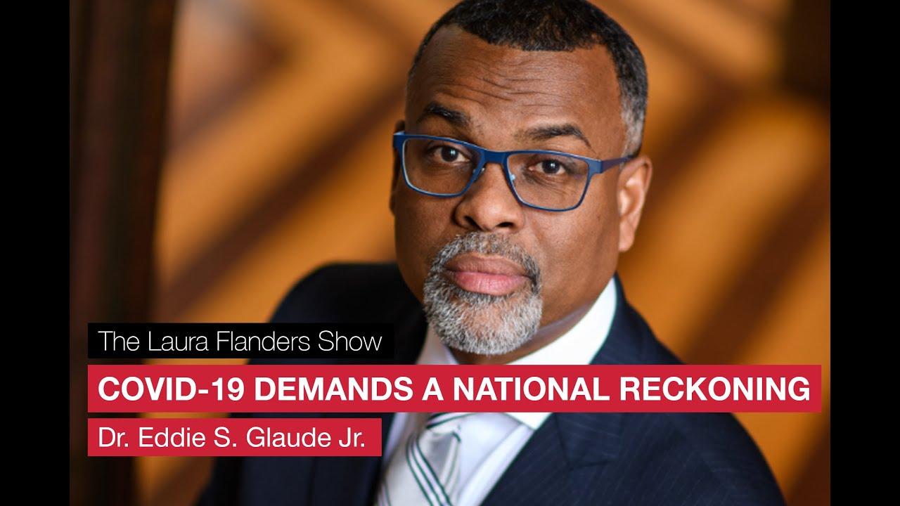 Dr. Eddie Glaude National Reckoning