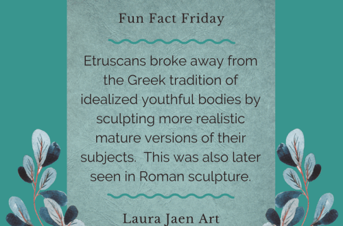 Fun Fact Friday graphic - Etruscans broke away from the Greek tradition of idealized youthful bodies by sculpting more realistic mature versions of their subjects. This was also later seen in Roman sculpture.