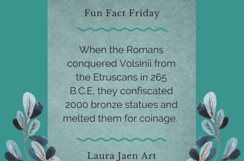 Fun Fact Friday graphic - When the Romans conquered Volsinii from the Etruscans in 265 BCE they confiscated 2000 bronze statues and melted them for coinage.