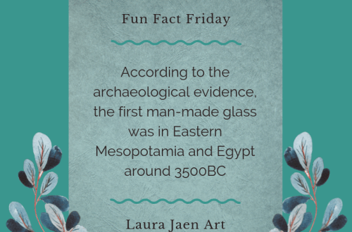 Fun Fact Friday graphic. According to the archaeological evidence, the first man-made glass was in Eastern Mesopotamia and Egypt around 3500 BC.