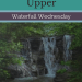Twin Falls Upper Waterfall Wednesday blog cover