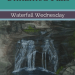 Unnamed Falls Buttermilk Falls Waterfall Wednesday blog cover