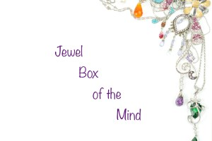 Jewel Box of the Mind
