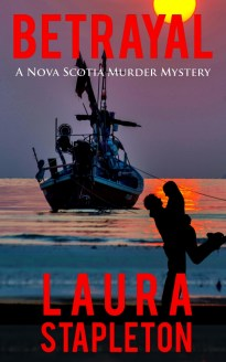 Betrayal, A Nova Scotia Murder Mystery