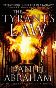 The Tyrant's Law by Daniel Abraham