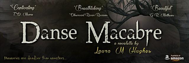 Danse Macabre by Laura M Hughes