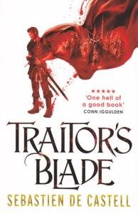 Traitor's Blade (Greatcoats #1) by Sebastien de Castell